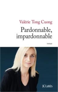 valérie tong cuong pardonnable, impardonnable